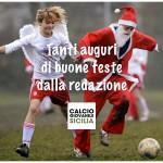 Calcio Giovanile Sicilia: A Tutti Voi, Buone Feste Natalizie.